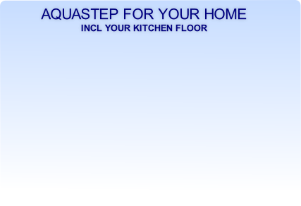 Aquastep for your home